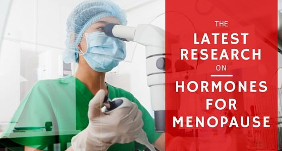 The Latest Research on Hormones for Menopause